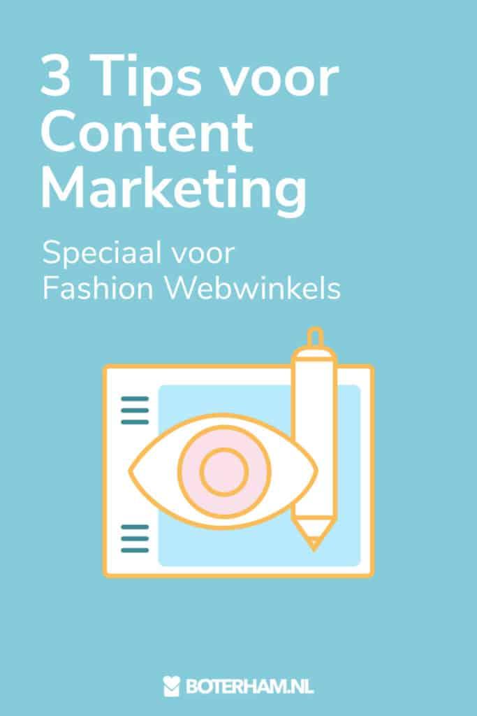3 Tips Content Marketing Fashion Webwinkels Boterham