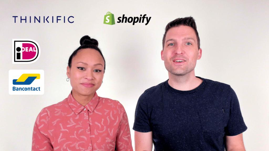 Nadine en Sil leggen uit hoe je iDEAL en Bancontact koppelt aan Thinkific met Shopify